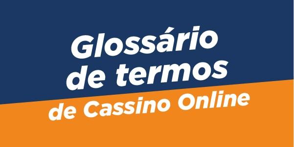 glossário de termos de cassino online